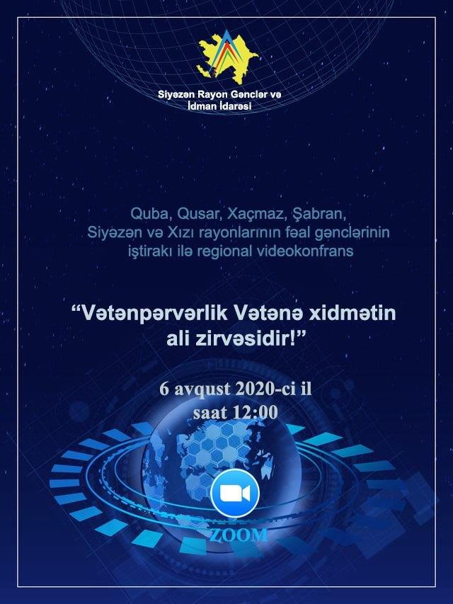 """""""Vətənpərvərlik Vətənə xidmətin ali zirvəsidir!"""" mövzusunda regional videokonfrans keçirilib"""